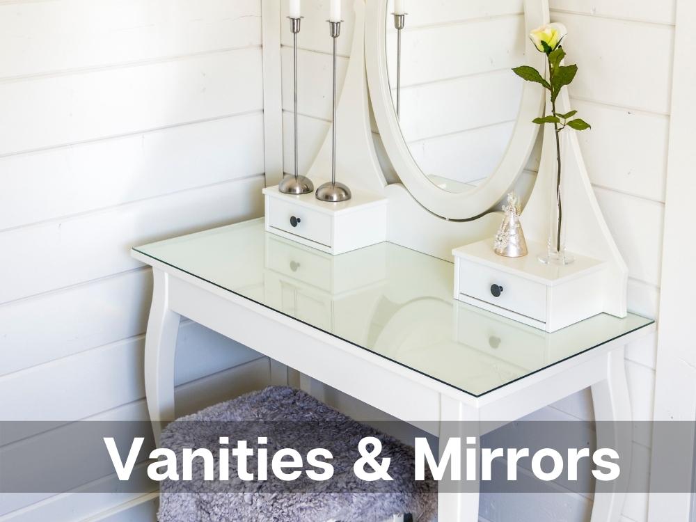 Vanities and Mirrors