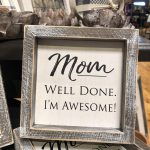 mother's day mom sign gift boutique rockford il